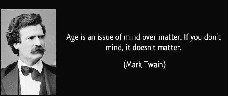 Mark-Twain-Age-Quote